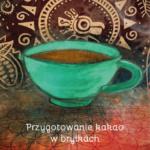 Jak przygotować kakao w bryłach - darmowy pdf do pobrania
